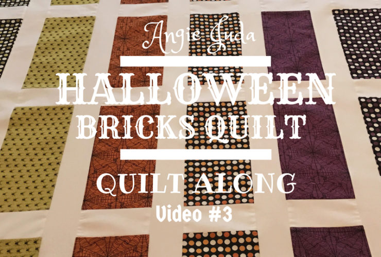 Halloween Bricks Quilt Along Part 3
